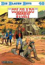 Die Blauen Boys Bd. 40: Colorado Story