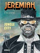 Jeremiah Bd. 34: Jungle City