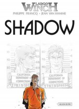Largo Winch Bd. 12: Shadow