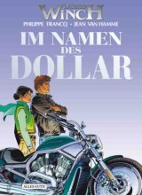 Largo Winch Bd. 14: Im Namen des Dollar