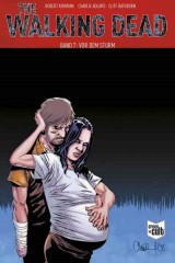 The Walking Dead (Softcover) Bd. 07: Vor dem Sturm