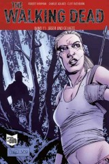 The Walking Dead (Softcover) Bd. 11: Jäger und Gejagte