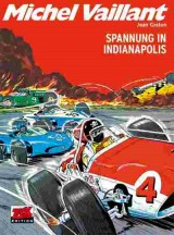 Michel Vaillant Bd. 11: Spannung in Indianapolis