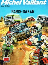 Michel Vaillant Bd. 41: Paris - Dakar