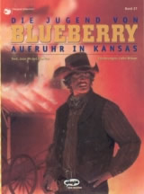 Blueberry Bd. 27: Aufruhr in Kansas