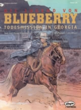 Blueberry Bd. 28: Todesmission in Georgia