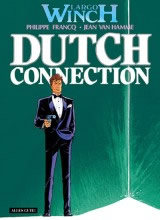 Largo Winch Bd. 06: Dutch Connection