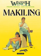 Largo Winch Bd. 07: Makiling