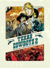 Texas Cowboys Bd. 02: The Best Wild West Stories Published