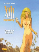XIII Mystery Bd. 09: Felicity Brown