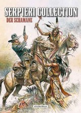 Serpieri Collection Western 02: Der Schamane