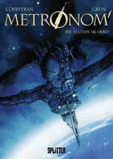 Metronom Bd. 02: Die Station im Orbit