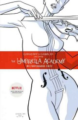 The Umbrella Academy- Neue Edition 01: Weltuntergangs Suite