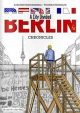 Berlin - A City Divided - Chronicles