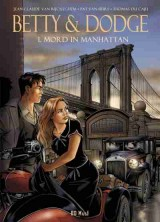 Betty & Dodge Bd. 01: Mord in Manhattan