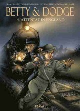 Betty & Dodge Bd. 04: Attentat in England