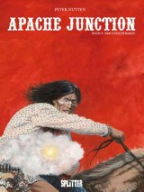 Apache Junction Bd. 03: Der Unsichtbaren