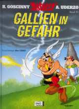 Asterix Bd. 33: Gallien in Gefahr