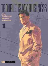 Trouble is my Business Bd. 01
