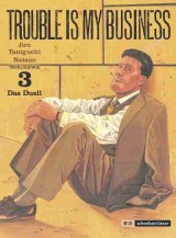 Trouble is my Business Bd. 03: Das Duell