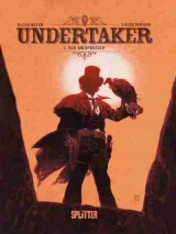 Undertaker Bd. 01: Der Goldfresser