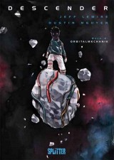 Descender Bd. 04: Orbitalmechanik