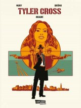 Tyler Cross Bd. 03: Miami
