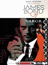 James Bond 007 Bd. 01: VARGR (Splitter)