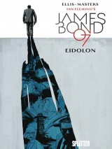 James Bond 007 Bd. 02: Eidolon (Splitter)