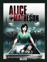 Alice Matheson Bd. 02: Der Killer in mir