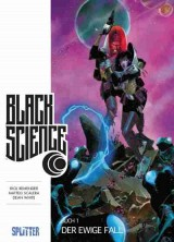 Black Science Bd. 01: Der tiefe Fall