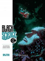 Black Science Bd. 04: Gotteswelt
