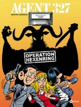 Agent 327 Bd. 05: Operation Hexenring