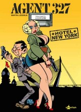 Agent 327 Bd. 17: Hotel New York