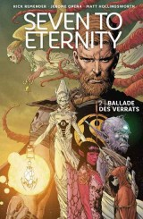 Seven to Eternity Bd. 02: Ballade des Verrats