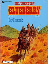 Blueberry Bd. 20: Der Blaurock