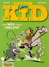 Cotton Kid Bd. 04: Der Weg nach Abilene