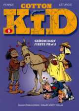 Cotton Kid Bd. 05: Geronimos siebte Frau