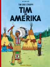 Tim & Struppi Bd. 02: Tim in Amerika
